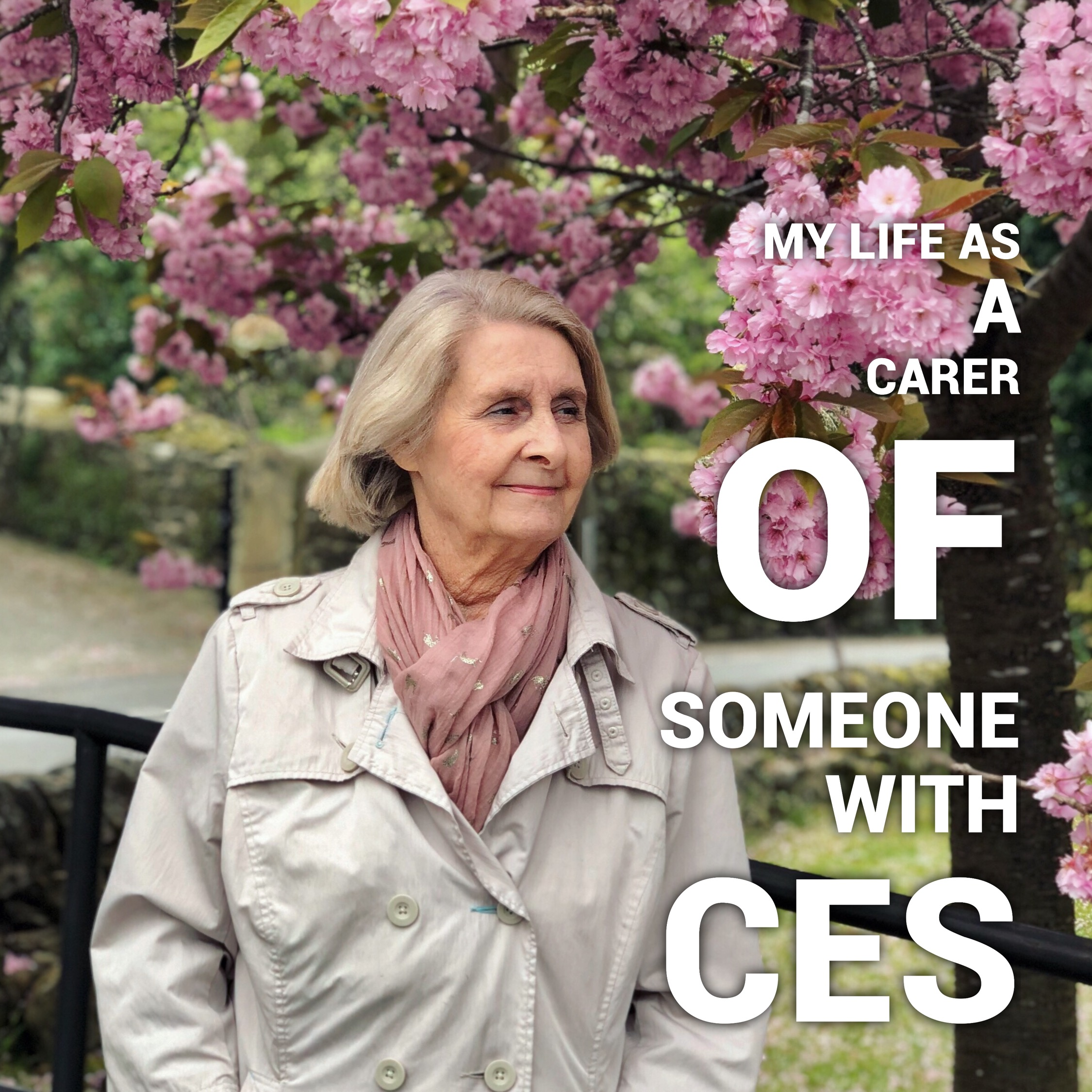 My Life As A Carer Of Someone With CES